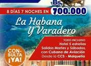 Paquete promocional cuba 2x1 - 8dias/ 7 noches segunda mano  Maturín