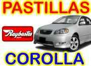 PASTILLAS DE FRENOS TOYOTA COROLLA NEW SENSANTION AÑO 03 AL 08