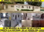 ESPECTACULAR 2 CASAS EN UNA FRENTE A LA ENTRADA DE LA VEREDA DEL LAGO AV EL MILAGRO